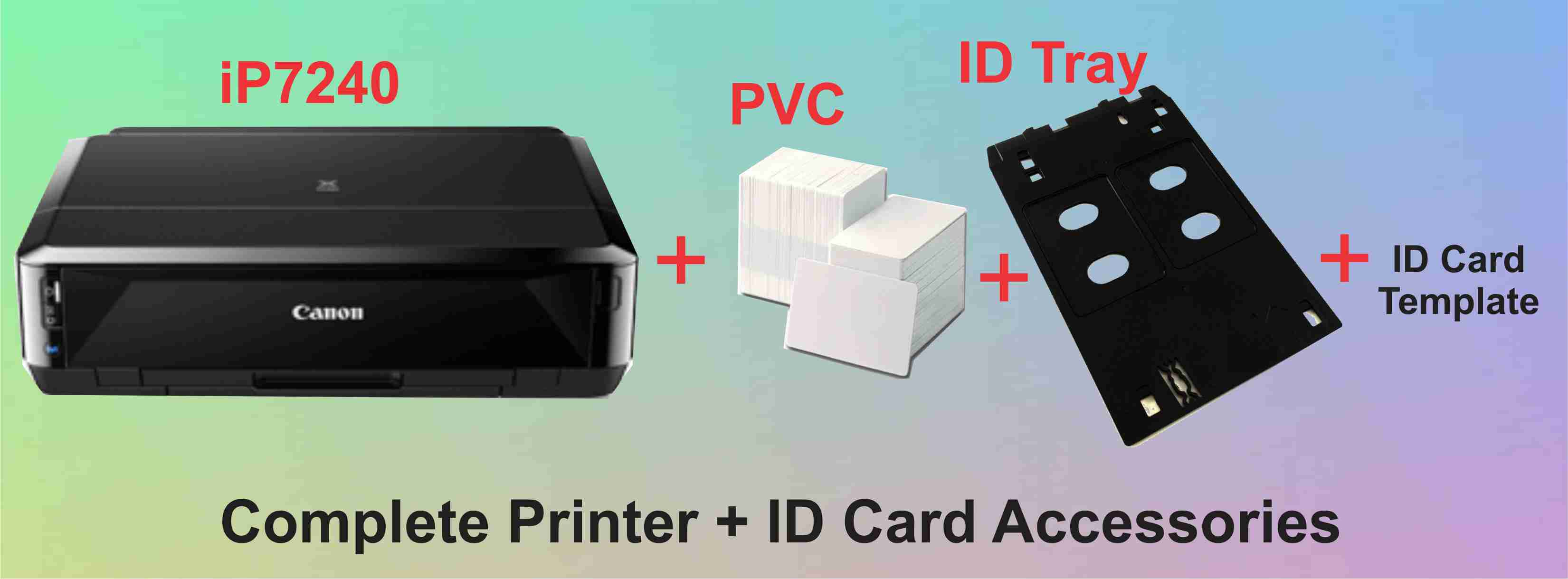 Buy complete canon ip7240 printer id card printing accessories buy ip7240 printer id pvc 1 pack id card tray id card template n50000 reheart Images